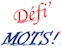 http://www.defimots.org/home_page.php#.XWJ8J-gzZEY